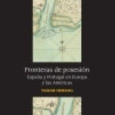 Libros: FRONTERAS DE POSESIÓN. Lote 120634960
