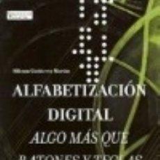 Libros: ALFABETIZACIÓN DIGITAL. Lote 126445491