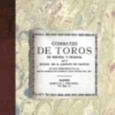 Libros: COMBATES DE TOROS EN ESPAÑA Y FRANCIA. Lote 70672082