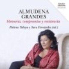 Livros: ALMUDENA GRANDES : MEMORIA, COMPROMISO Y RESISTENCIA. Lote 89618060