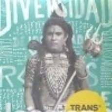 Livres: TRANS. DIVERSIDAD DE IDENTIDADES Y ROLES DE GÉNERO. CATÁLOGO MUSEO DE AMÉRICA. Lote 111848452