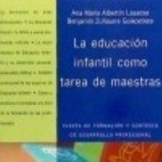 Libros: LA EDUCACIÓN INFANTIL COMO TAREA DE MAESTRAS OCATEDRO EDICIONES. Lote 70750827