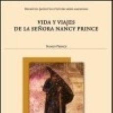 Libros: VIDA Y VIAJES DE LA SEÑORA NANCY PRINCE UNIVERSIDAD DE VALENCIA. Lote 70843227