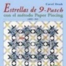 Libros: ESTRELLAS DE 9 PATCH CON EL METODO PAPER PIECING (LIBRO + DVD). Lote 120889322
