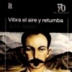 Libros: VIBRA EL AIRE Y RETUMBA. Lote 67810334
