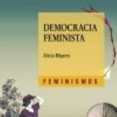 Libros: DEMOCRACIA FEMINISTA. Lote 123413903