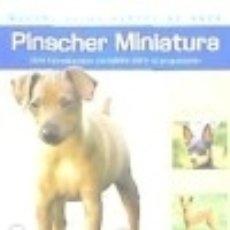 Libros: PINSCHER MINIATURA EDITORIAL HISPANO EUROPEA, S.A.. Lote 70893163