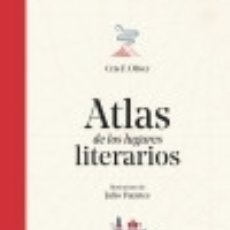 Libros: ATLAS LUGARES LITERARIOS. Lote 114793554