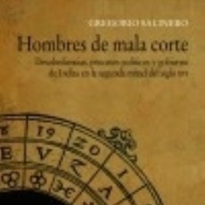 Libros: HOMBRES DE MALA CORTE. Lote 86778270