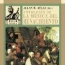 Livres: ANTOLOGÍA DE LA MÚSICA DEL RENACIMIENTO. Lote 127187822