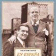 Libros: EN ESPAÑA CON FEDERICO GARCÍA LORCA. PÁGINAS DE UN DIARIO ÍNTIMO (1928-1936) EDITORIAL RENACIMIENTO. Lote 70727789