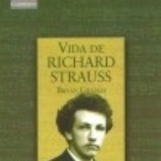 Libros: VIDA DE RICHARD STRAUSS. Lote 70742553