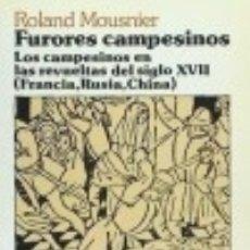 Livros: FURORES CAMPESINOS. LOS CAMPESINOS EN LAS REVUELTAS DEL SIGLO XVII (FRANCIA, RUSIA, CHINA). Lote 70861203
