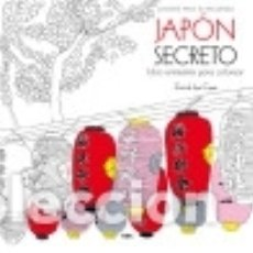Libros: JAPON SECRETO (LIBRO ANTIESTRES PARA COLOREAR) INTEGRAL RBA *'. Lote 70707565