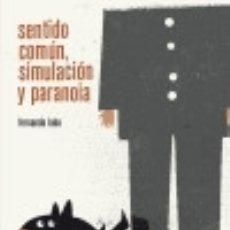 Libros: SENTIDO COMÚN, SIMULACIÓN Y PARANOIA PEPITAS DE CALABAZA. Lote 70954198