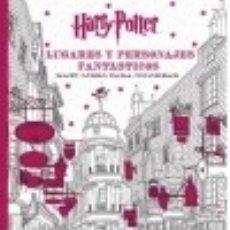 Libros: HARRY POTTER. LUGARES Y PERSONAJES FANTÁSTICOS: MAXI LIBRO PARA COLOREAR MAGAZZINI SALANI. Lote 67811585