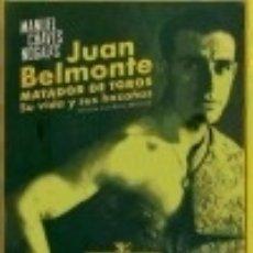Libros: JUAN BELMONTE, MATADOR DE TOROS EDITORIAL RENACIMIENTO. Lote 70727689