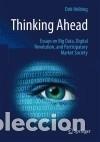 THINKING AHEAD - ESSAYS ON BIG DATA, DIGITAL REVOLUTION, AND PARTICIPATORY MARKET SOCIETY (Libros Nuevos - Ocio - Otros)