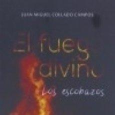 Libros: FUEGO DIVINO O LOS ESCOBAZOS. Lote 117114378