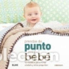 Livros: PRENDAS DE PUNTO PARA BEBÉ BLUME (NATURART). Lote 70750331