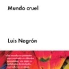 Libros: MUNDO CRUEL MALPASO EDICIONES SL. Lote 70931074