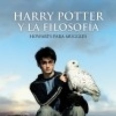 Libros: HARRY POTTER Y LA FILOSOFÍA ANAYA MULTIMEDIA. Lote 78591526