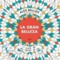 Libros: LA GRAN BELLEZA. Lote 70849515