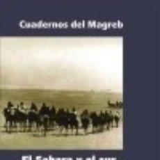 Livros: EL SAHARA Y SUR MARROQUÍ ESPAÑOLES.. Lote 70738061