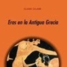Libros: EROS EN LA ANTIGUA GRECIA EDICIONES AKAL. Lote 70828507