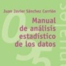 Libros: MANUAL DE ANÁLISIS ESTADÍSTICOS DE LOS DATOS. Lote 70906815