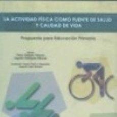 Libros: ACTIVIDAD FISICA COMO FUENTE DE SALUD Y CALIDAD DE VIDA,LA. EDITORIAL WANCEULEN. Lote 67896890