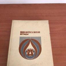 Libros: BIBLIOTECA DANAE DEL HOGAR. EL LIBRO DE LA VIDA SEXUAL. 2ª EDICION AMPLIADA Y ACTUALIZADA.. Lote 128030183
