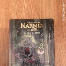 Libros: LA SILLA DE PLATA (LAS CRONICAS DE NARNIA,. Lote 128178380