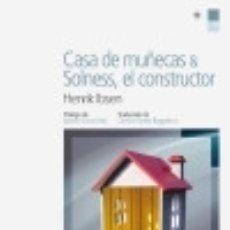 Libros: CASA DE MU¥ECAS Y SOLNESS EL CONSTRUCTOR. Lote 128343128