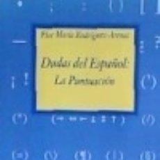 Libros: DUDAS DEL ESPANOL: LA PUNTUACION. Lote 128347036