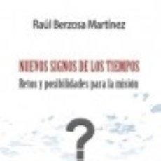 Libros: NUEVOS SIGNOS DE LOS TIEMPOS. Lote 128435544