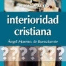 Libros: INTERIORIDAD CRISTIANA. Lote 128435559