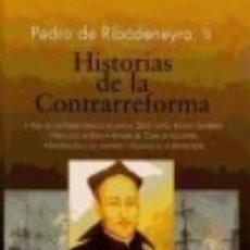 Libros: HISTORIAS DE LA CONTRARREFORMA. Lote 128478276