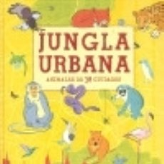 Libros: JUNGLA URBANA. Lote 133814647