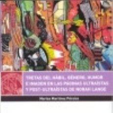 Libros: TRETAS DEL HÁBIL : GÉNERO, HUMOR E IMAGEN EN LAS PÁGINAS ULTRAÍSTAS Y POST-ULTRAÍSTAS DE NORAH LANGE. Lote 133814765