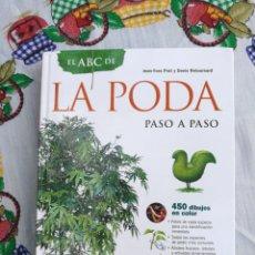 Libros: EL ABC DE LA PODA PASO A PASO. JEAN YVES PRAT Y DENIS RETOURNARD.. Lote 133829585