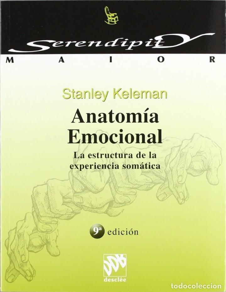 LIBRO ANATOMIA MOCIONAL ESURADELA EPEREINCA SOMATICA 7 EDICION STANLEY KELEMAN (Libros Nuevos - Ocio - Otros)