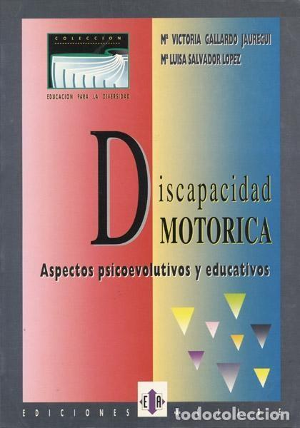LIBRO DISCAPACIDAD MOTORICA: ASPECTOS PSICOEVOLUTIVOS Y EDUCATIVOS (Libros Nuevos - Ocio - Otros)
