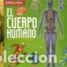 Libros: EL CUERPO HUMANO (EXPLORA). Lote 133935857