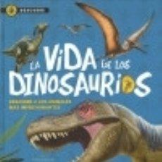 Libros: LA VIDA DE LOS DINOSAURIOS. Lote 133935863