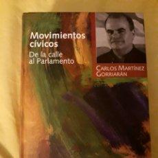 Libros: LIBRO MOVIMIENTOS CÍVICOS, DE LA CALLE AL PARLAMENTO (ARTÍCULO NUEVO). Lote 134712230