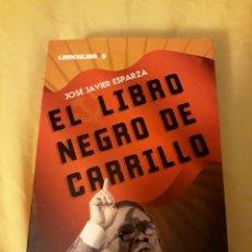 Libros: LIBRO EL LIBRO NEGRO DE CARRILLO (ARTÍCULO NUEVO). Lote 134712271