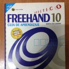 Libros: FREEHAND 10 PRACTICO GUIA APRENDIZAJE.. Lote 134714493