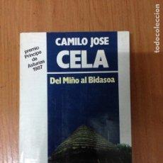 Libros: CAMILO JOSE CELA DEL MIÑO AL BIDASOA. Lote 134716445
