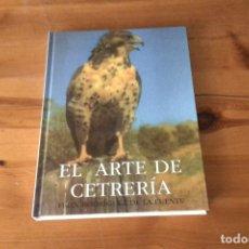 Libros: EL ARTE DE LA CETRERÍA DE FÉLIX RODRÍGUEZ DE LA FUENTE. Lote 137358693